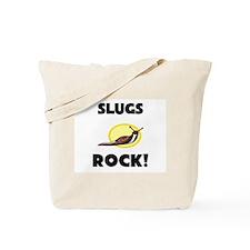 Slugs Rock! Tote Bag