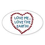 Love Me, Love the Earth Oval Sticker (10 pk)