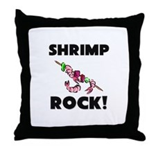 Shrimp Rock! Throw Pillow