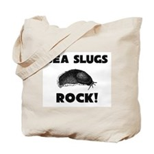 Sea Slugs Rock! Tote Bag
