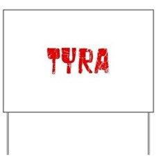 Tyra Faded (Red) Yard Sign