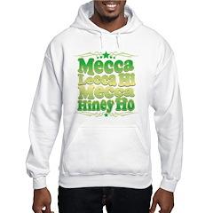 Mecca Lecca Hi Hoodie