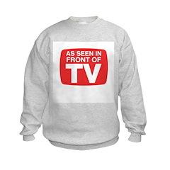 As Seen In Front of TV Sweatshirt
