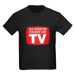 As Seen In Front of TV T