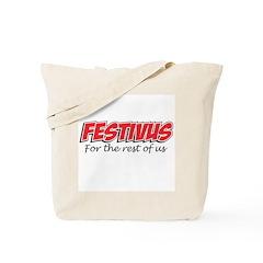 Festivus Tote Bag
