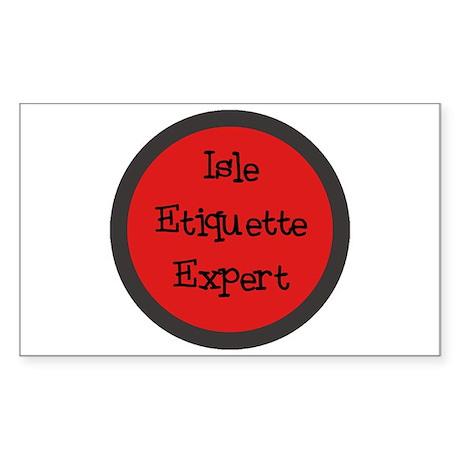 Isle Etiquette Expert Rectangle Sticker