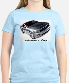 """make mine a 'stang"" T-Shirt"