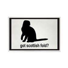 Got Scottish Fold? Rectangle Magnet