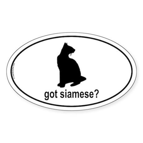 Got Siamese? Oval Sticker