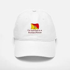 Married To Sicilian Prince Baseball Baseball Cap