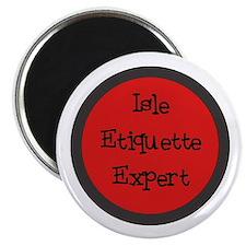Isle Etiquette Expert Magnet