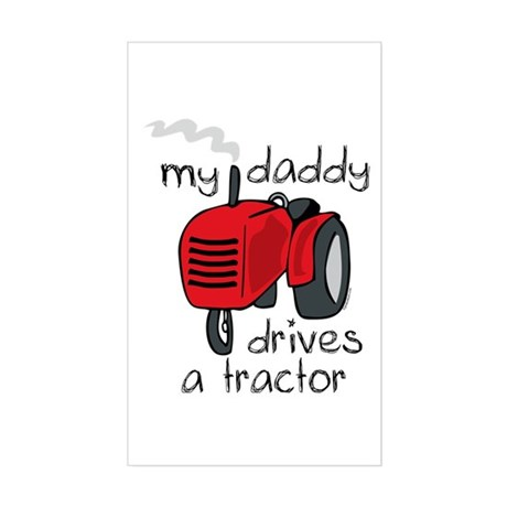 Daddy Drives A Tractor Rectangle Sticker