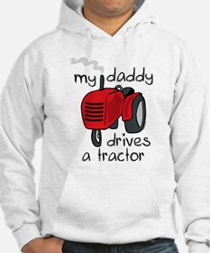 Daddy Drives A Tractor Hoodie