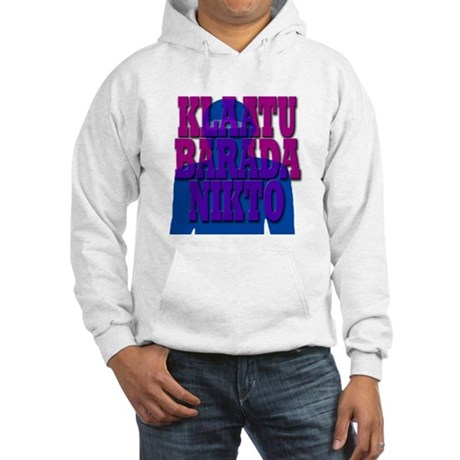 klaatu, barada, nikto Hooded Sweatshirt