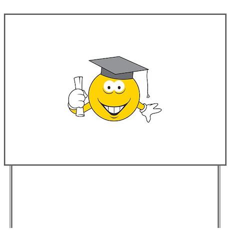 Graduation Graduate Smiley Face Yard Sign