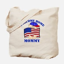 Army Welcome Home Mommy Tote Bag