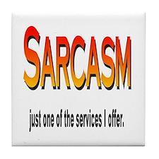 Sarcasm Service Tile Coaster