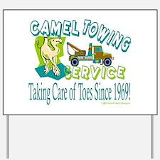Camel Towing Yard Sign