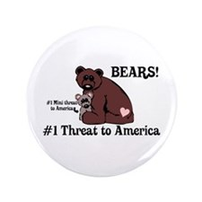 """Bears, #1 Threat to America 3.5"""" Button"""
