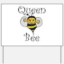 Queen Bee Yard Sign