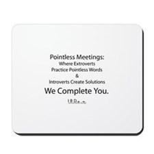 Pointless Meetings. Introverts Complete You