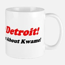 """Wake Up Detroit!"" Mug"