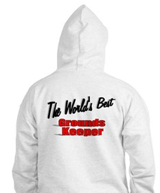 """""""The World's Best Grounds Keeper"""" Hoodie"""