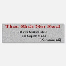 Thou Shalt not Steal Bumper Bumper Bumper Sticker