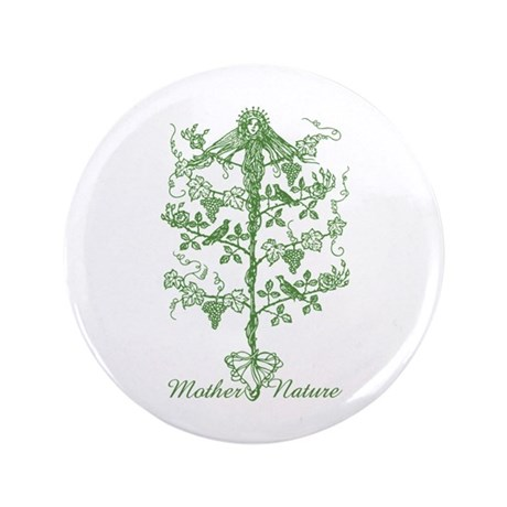 "Mother Nature 3.5"" Button"