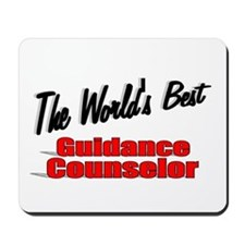 """"""" The World's Best Guidance Counselor"""" Mousepad"""