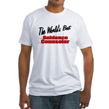 """ The World's Best Guidance Counselor"" Shirt"