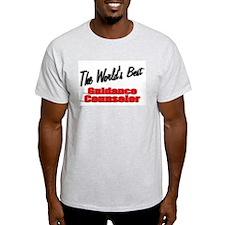 """"""" The World's Best Guidance Counselor"""" T-Shirt"""
