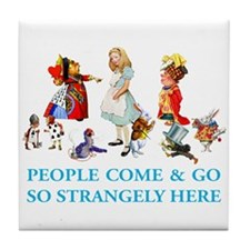 PEOPLE COME & GO Tile Coaster