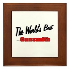 """The World's Best Gunsmith"" Framed Tile"