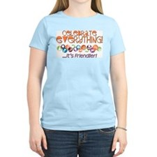 Celebrate Everything T-Shirt