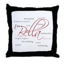 I'm a Bella Throw Pillow