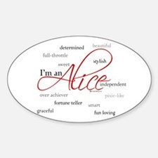 I'm an Alice Oval Decal