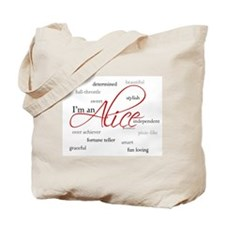 I'm an Alice Tote Bag