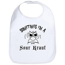 Sometimes I'm A Sour Kraut Bib