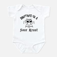 Sometimes I'm A Sour Kraut Infant Bodysuit