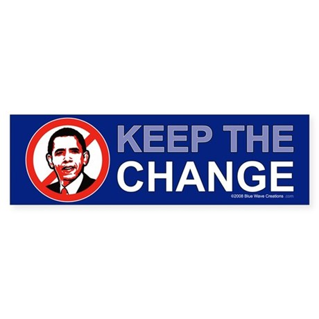 NObama, Keep the Change Bumper Sticker