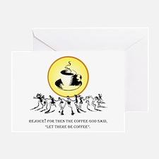 Rejoice Coffee God Greeting Card