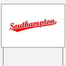 Retro Southampton (Red) Yard Sign
