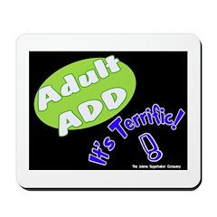 Adult ADD Mousepad