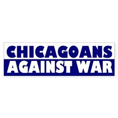 Chicagoans Against War bumper sticker