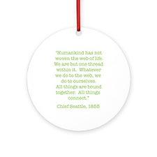 Nature Quotes 1 Ornament (Round)
