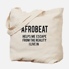 Afrobeat Helps me escape from the reality Tote Bag
