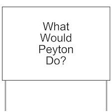 Peyton Yard Sign