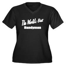 """ The World's Best Handyman"" Women's Plus Size V-N"