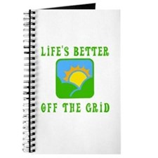 Life's Better Off the Grid Journal